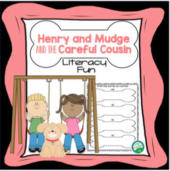 Henry and Mudge and the Careful Cousin - Literacy Fun!