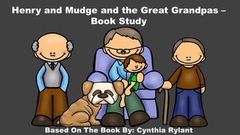 Henry and Mudge and the Great Grandpas - Book Study