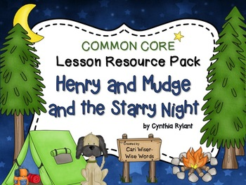 Henry and Mudge and the Starry Night - Common Core Lesson