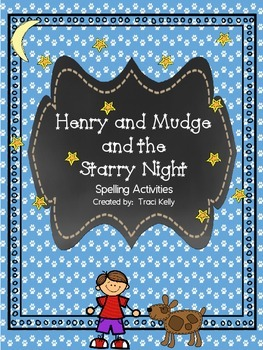 Henry and Mudge and the Starry Night Spelling Act. - Scott