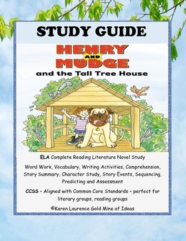 Henry and Mudge and the Tall Tree House Ready-to-Read ELA