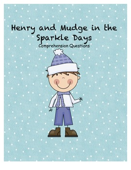 Henry and Mudge in the sparkle days comprehension questions