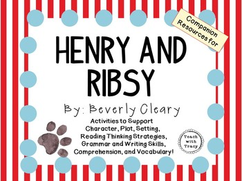 Henry and Ribsy by Beverly Cleary: A Complete Novel Study!