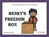 Henry's Freedom Box ~ 53 pages of Common Core Activities