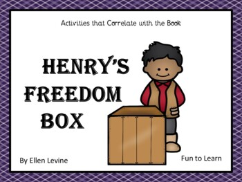 Henry's Freedom Box ~ 49 pages of Common Core Activities