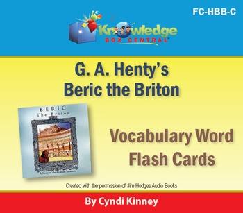 Henty's Historical Novel:  Beric the Briton Vocabulary Fla