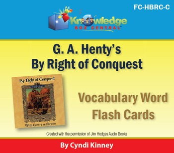 Henty's Historical Novel:  By Right of Conquest Vocabulary