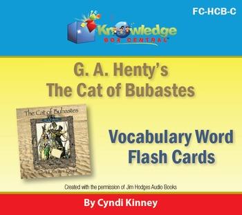 Henty's Historical Novel:  Cat of Bubastes Vocabulary Flash Cards