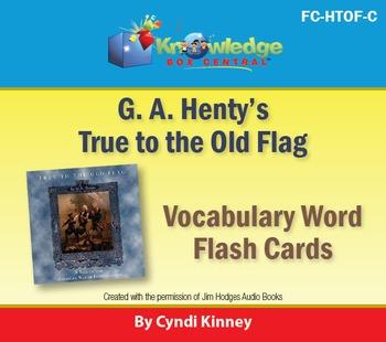 Henty's Historical Novel:  True to the Old Flag Vocabulary
