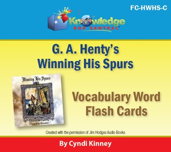 Henty's Historical Novel:  Winning His Spurs Vocabulary Fl