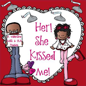 Her! She Kissed Me!! A Math and Literacy Valentine Freebie