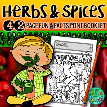 Herbs and Spices {Spice it up! Fun and facts booklet}