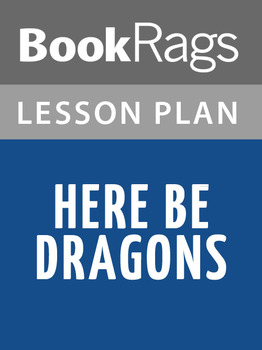 Here Be Dragons Lesson Plans
