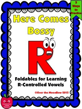 Here Comes Bossy R - Word Work Foldables & Center