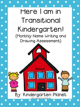 Here I am in Transitional Kindergarten! - Monthly Name and