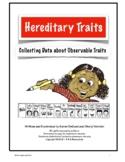 Hereditary Traits Collecting Data
