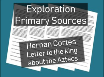 Hernan Cortes Letter - Primary Source Document with guidin
