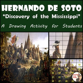 "Hernando de Soto - Recreate ""The Discovery of the Mississi"
