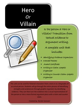 Textual Evidence to Argument Writing - A Hero or Villain L