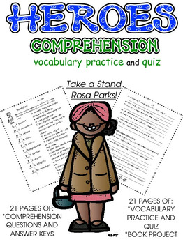 Heroes: Comprehension; Vocabulary; BME Project
