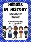 Heroes in History - Abraham Lincoln