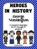 Heroes in History - George Washington