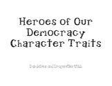 Heroes of Our Democracy