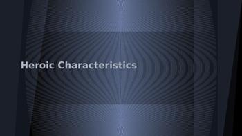 Heroic Characteristics PPT