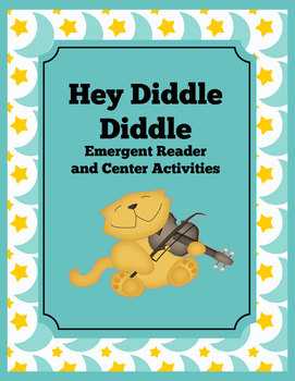 Hey Diddle Diddle Nursery Rhyme Emergent Reader and Center