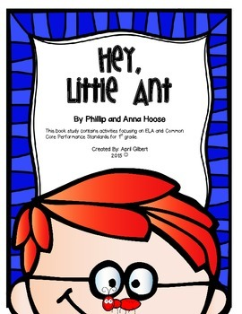 Hey, Little Ant! Book Study for 1st Graders