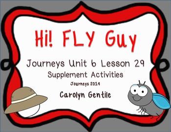 Hi! Fly Guy Journeys Unit 6 Lesson 29 2014  1sr gr.version