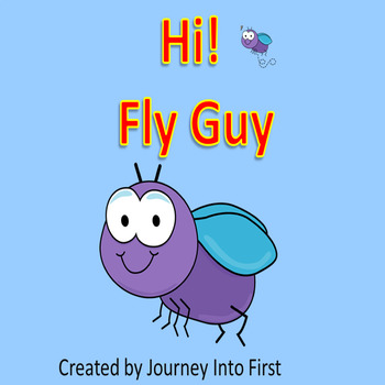 Hi! Fly Guy Unit 6 (Journeys Common Core Reading Series)