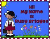 Hi! My Name is Ruby Bridges