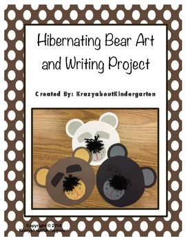 Hibernating Bear Art and Writing Project