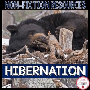 Hibernation Non-Fiction Resources {Close Reads & Informati