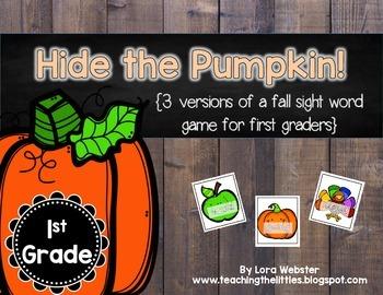 Hide the Pumpkin! 1st Grade Sight Word Game (3 Versions)