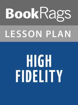 High Fidelity Lesson Plans