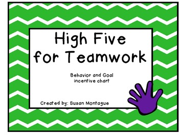 High Five For Teamwork : Behavior and Goal incentive chart
