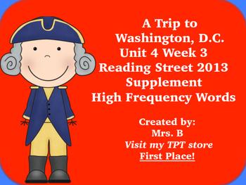 Reading Street Grade 1 Unit 4 Week 3 High Frequency A Trip