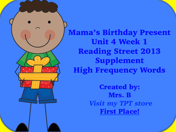 Reading Street Grade 1 Unit 4 Week 1 High Frequency Mama's