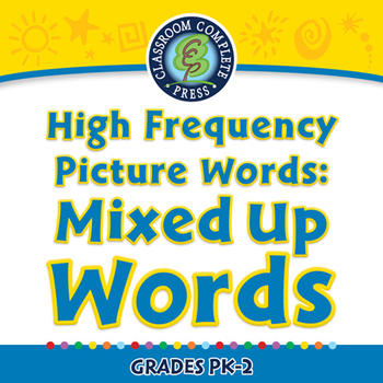 High Frequency Picture Words: Mixed Up Words - PC Gr. PK-2