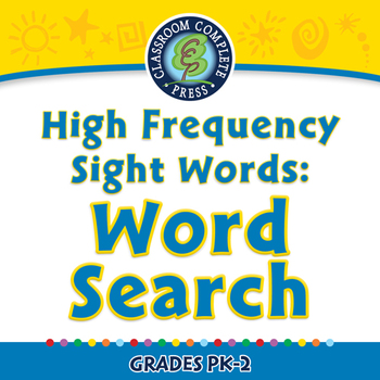 High Frequency Sight Words: Word Search - PC Gr. PK-2