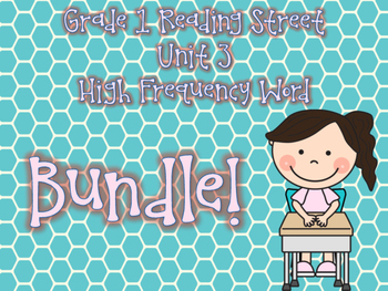Reading Street Grade 1 Unit 3 Bundle High Frequency Word A