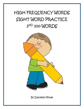 High Frequency Words - 2nd 100  Sight Word Practice
