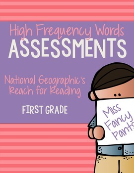 High Frequency Words Assessments: Reach for Reading First Grade