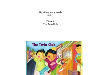 High Frequency Words- Grade two, unit 1, weeks 1-5