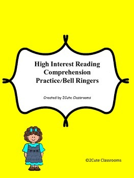 High Interest Reading Comprehension Practice/Bell Ringers