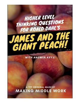 James and the Giant Peach by Roald Dahl High Level Thinkin