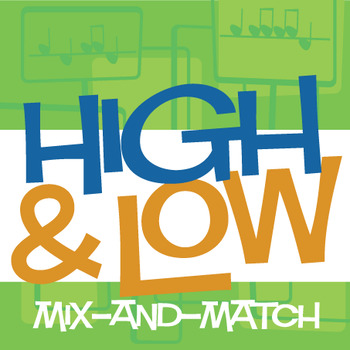 High & Low Mix-and-Match | Pitch Worksheets and Game (Digi