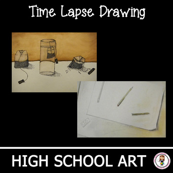 High School Art Lesson Plan. Time Lapse and Metamorphosis.